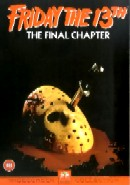 FRIDAY THE 13TH: PART 4 - THE FINAL CHAPTER