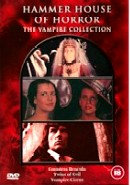HAMMER HOUSE OF HORROR: THE VAMPIRE COLLECTION